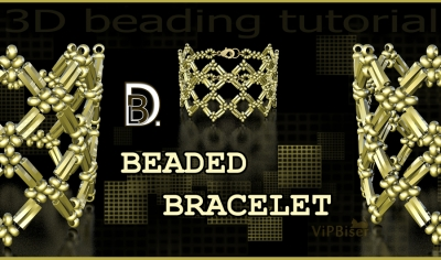 DBL Gold Beaded Bracelet with Bugle Beads. 3D Beading Tutorial
